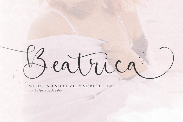 Beatrica Modern And Lovely Script Font example image 1
