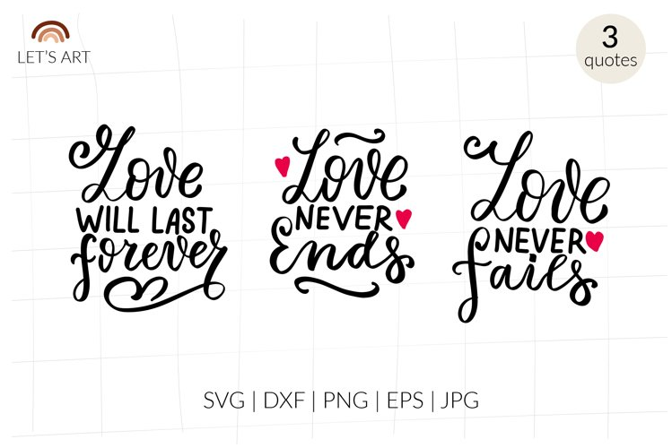 Love never ends svg. Bible quotes svg. Christian svg. example image 1