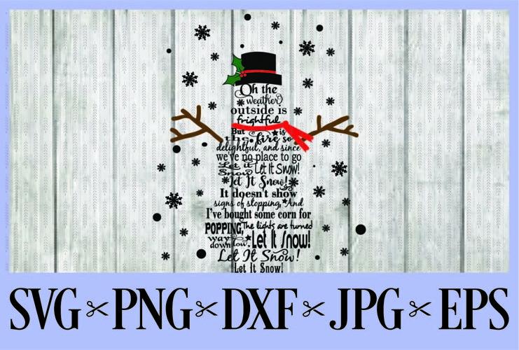 Download Let It Snow Snowman Christmas Winter Svg Png Dxf Eps Jpg 74849 Svgs Design Bundles