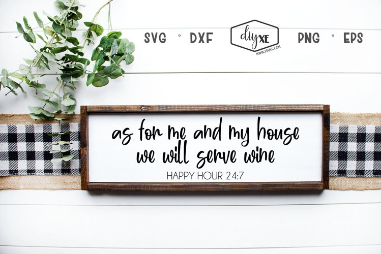 As For Me And My House We Will Serve Wine example image 1