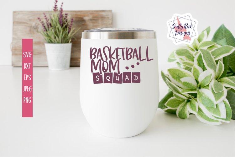 Basketball Mom Squad SVG, Basketball SVG, Basketball Mom SVG