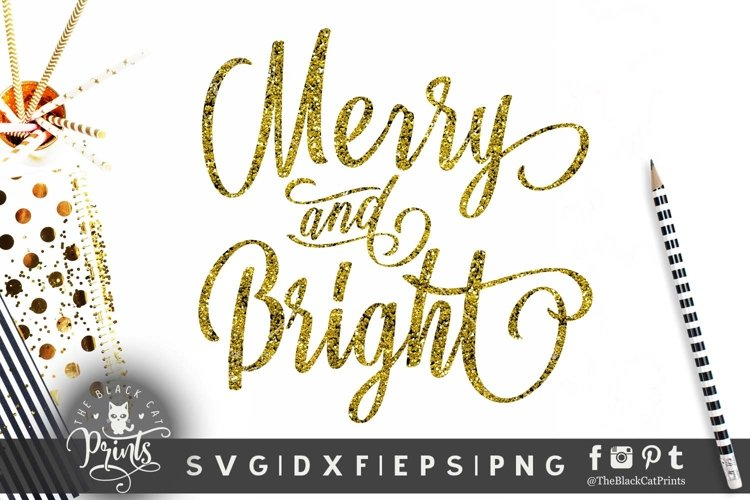 Merry & Bright SVG Christmas SVG DXF EPS PNG example image 1