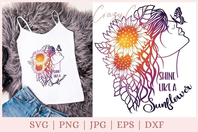 Shine like a sunflower SVG, sunflower girl with butterfly example image 1
