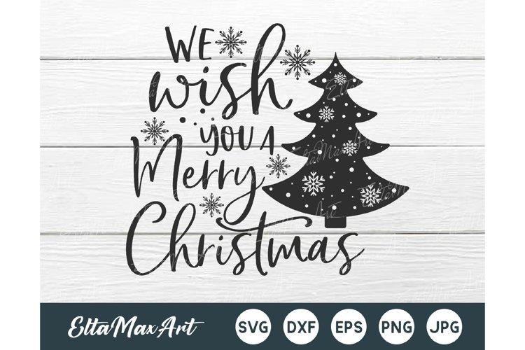 We wish you a Merry Christmas Svg, Christmas Svg, Christmas example image 1