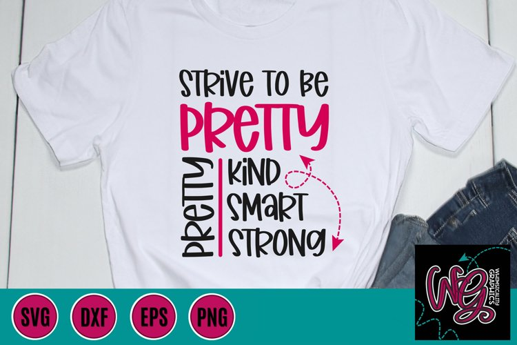 Strive To Be Pretty SVG, DXF, PNG, EPS