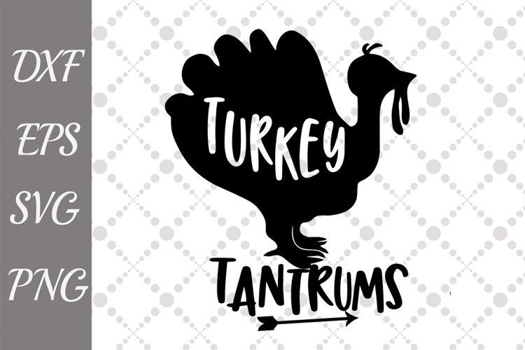 Turkey Svg, TURKEY AND TANTRUMS, Turkey Image svg example image 1