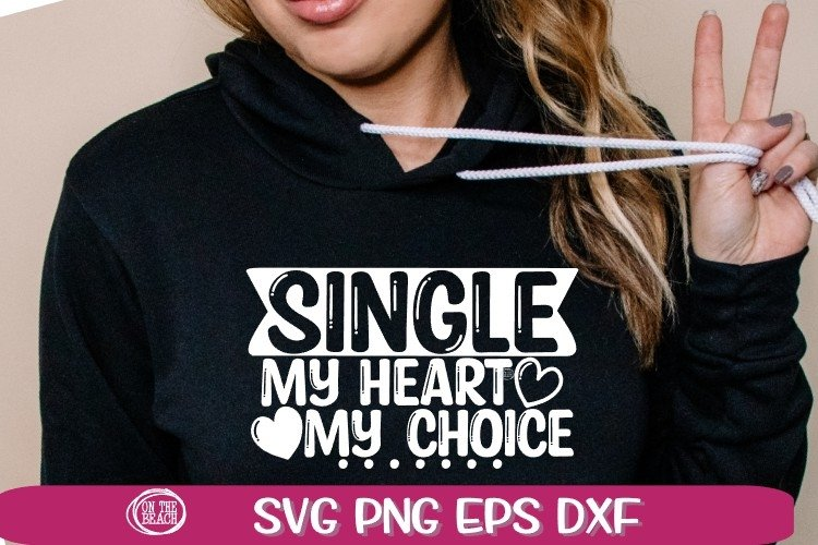 SINGLE SVG - My Heart - My Choice -bSVG PNG EPS DXF example image 1