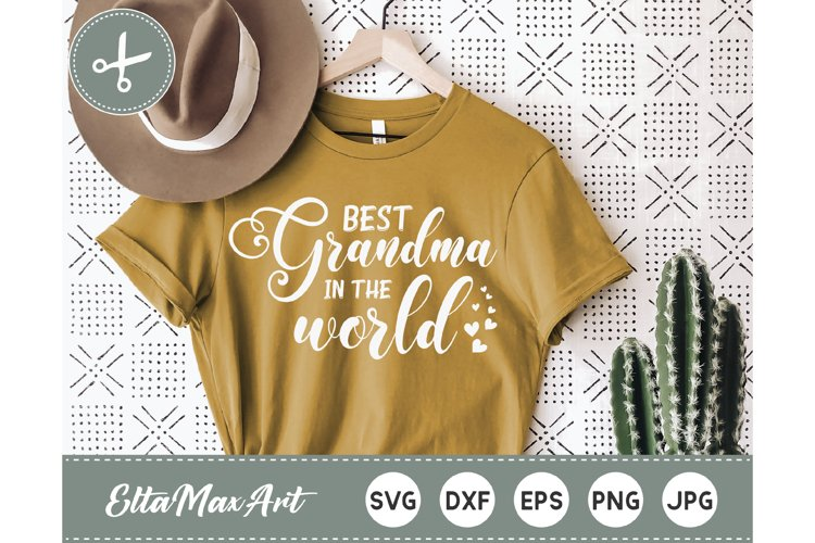 Best grandma in the world, Grandma svg, Grandma life SVG