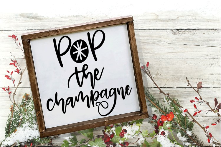New Year SVG - Pop the Champagne Hand-Lettered Cut File