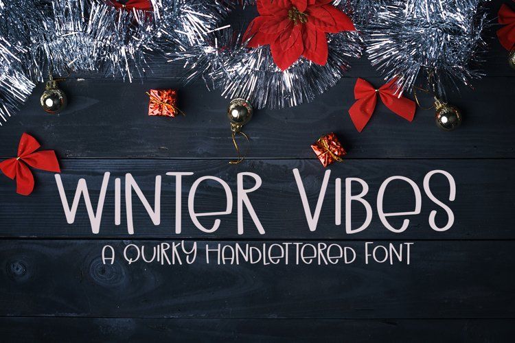 Winter Vibes - A Quirky Hand-Lettered Font example image 1