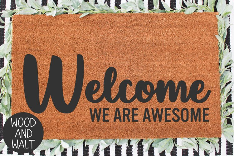 Welcome We Are Awesome SVG   Entry Cut File example image 1