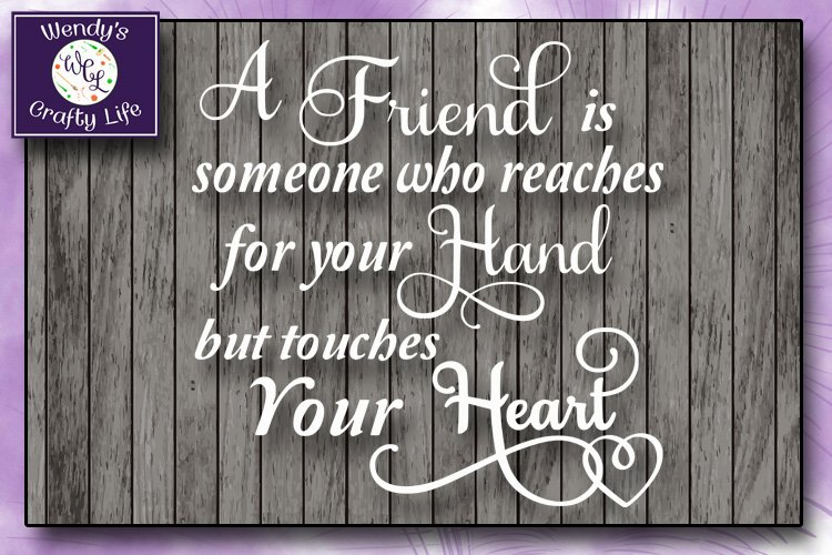 Friend svg - Friend wall quote - SVG - PNG example image 1