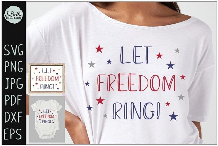Let Freedom Ring! Fourth of July SVG & Sublimation Design
