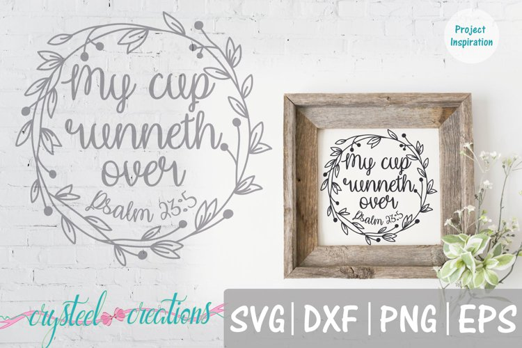 My Cup Runneth Over Psalm 23 Wreath SVG, DXF, PNG, EPS