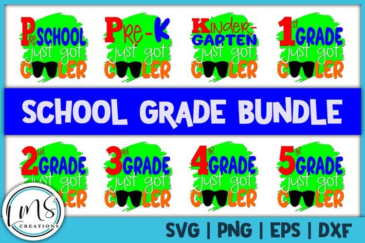 School Grade Bundle Just Got Cooler SVG, PNG, EPS, DXF example image 1