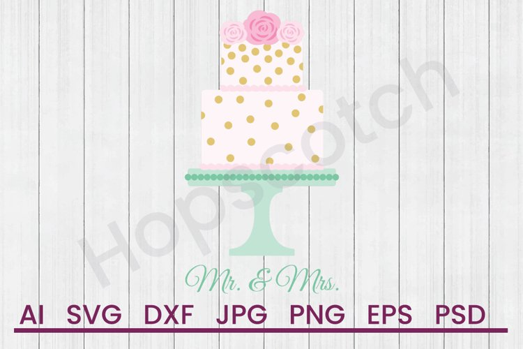 Wedding Cake SVG, Mr And Mrs SVG, DXF File, Cuttatable File example image 1