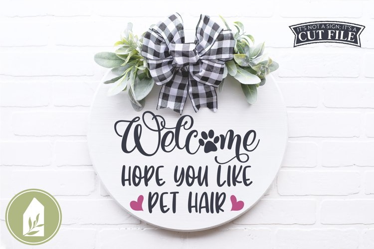 Hope You Like Pet Hair SVG Files, Farmhouse SVG example image 1