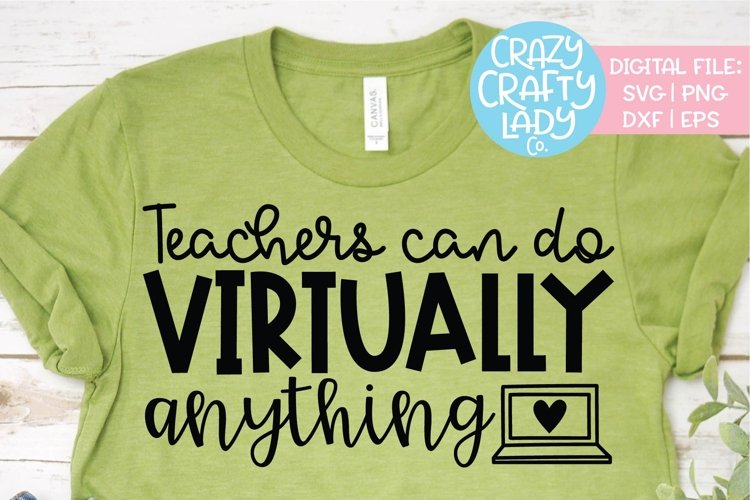 Teachers Can Do Virtually Anything SVG DXF EPS Cut File