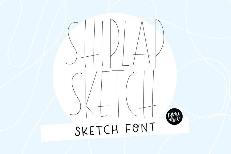 """SHIPLAP SKETCH"" Sketch Font - Single Line/Hairline Font example image 1"