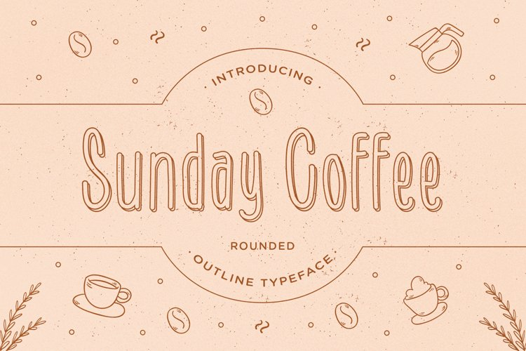 Sunday Coffee - Rounded Outline Typeface example image 1
