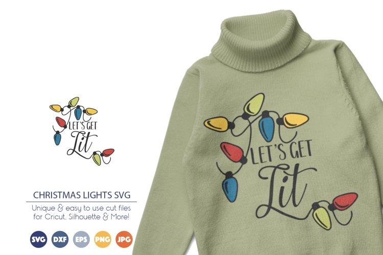 Christmas Lights SVG| Lets Get Lit