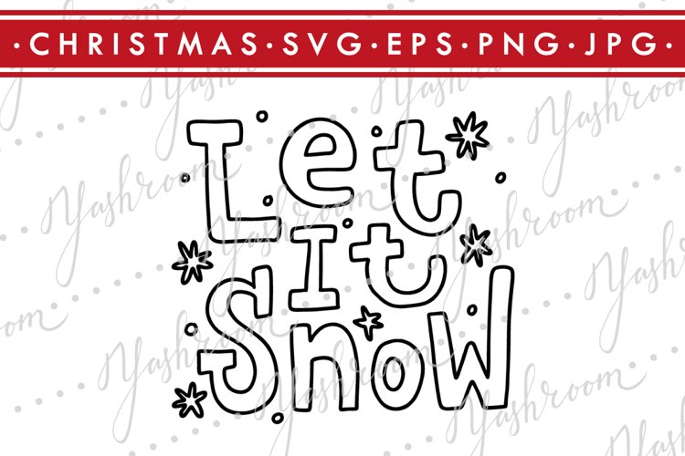 Let it snow-Christmas Quote SVG Cut File Silhouette example image 1