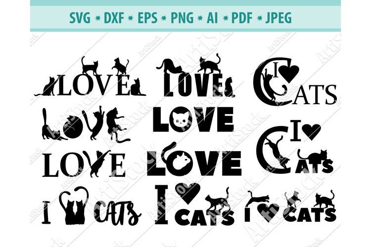Cat LOVE svg, Cats spelling out Love, Love Dxf, Png, Eps example image 1