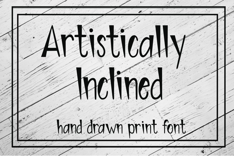 Artistically Inclined - Hand drawn print font example image 1