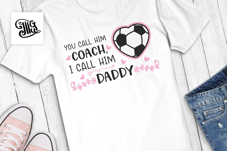 You call him coach, I call him daddy example image 1