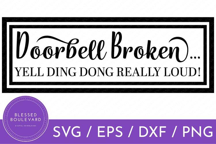 Funny Porch Sign SVG File | Doorbell Broken Cut File Design