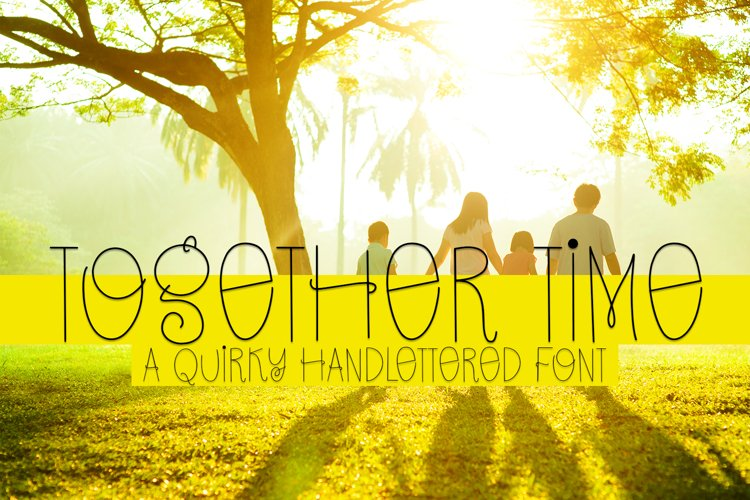 Together Time - A Quirky Handlettered Font example image 1