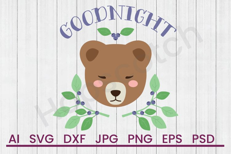 Bear SVG, Goodnight SVG, DXF File, Cuttatable File example image 1