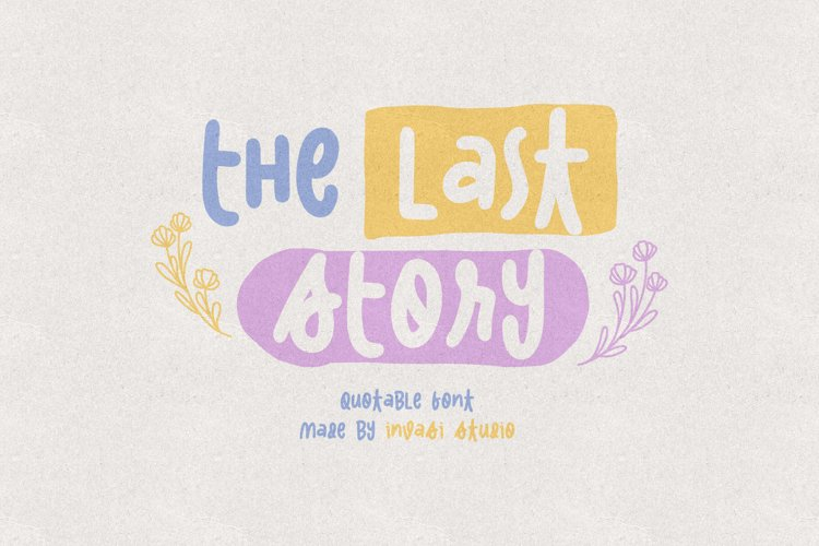 The Last Story | Quotable Font