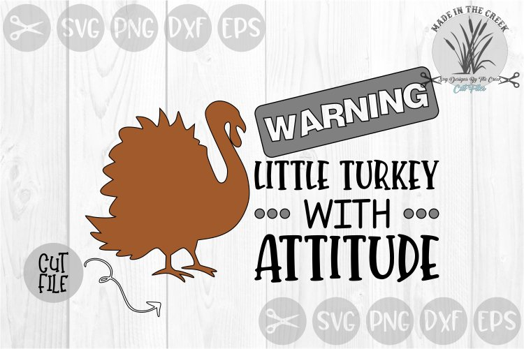 Warning, Turkey With Attitude, Thanksgiving, Cut File, SVG example image 1