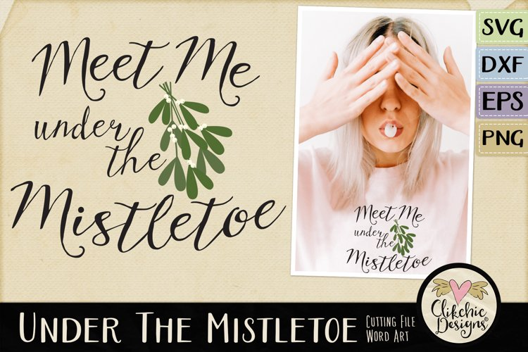 Christmas SVG - Under the Mistletoe Word Art Clipart example image 1