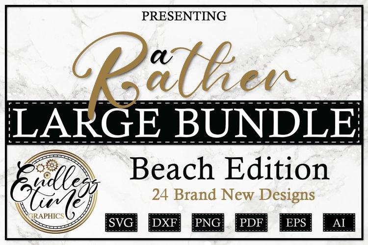 A Rather Large Bundle - Beach Edition PLUS DOODLES!