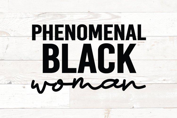 Phenomenal Black Woman - Black Queen svg file
