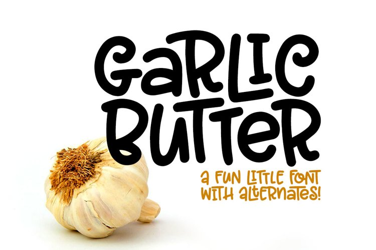 Garlic Butter - a tasty fun font! example image 1