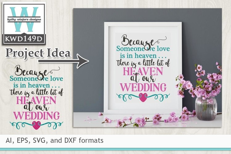 Wedding SVG - Because Someone We Love Is In Heaven example image 1