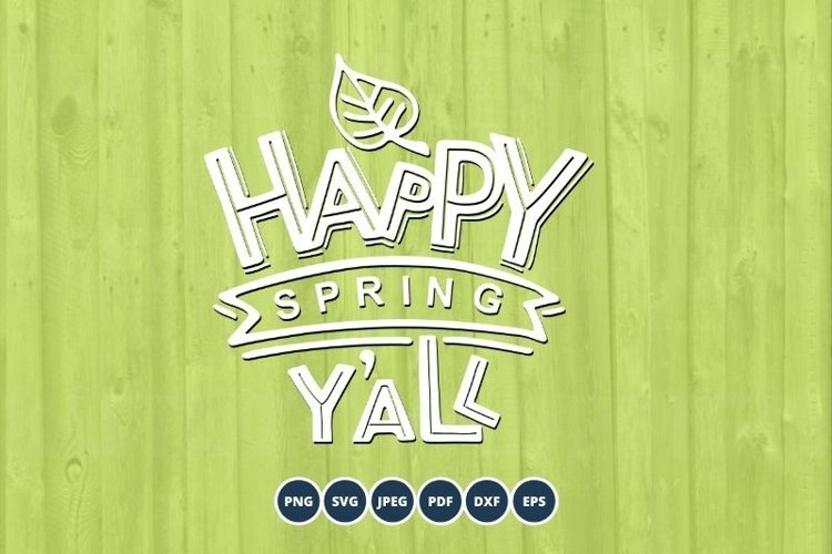 Happy Spring Y all SVG. Hand drawn Spring lettering. Spring