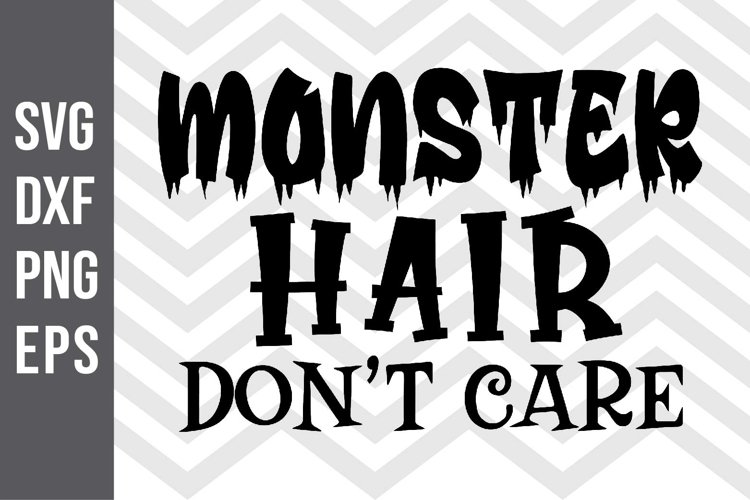 Monster Hair Dont Care SVG example image 1