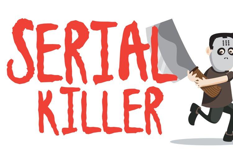 Serial Killer example image 1