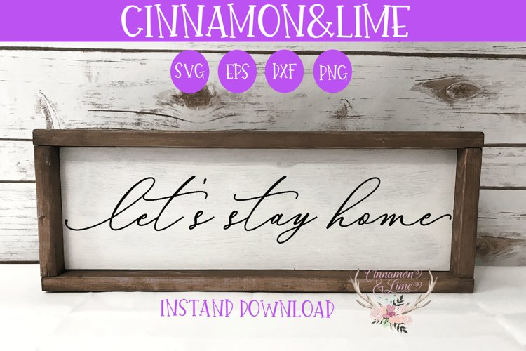 Let's Stay Home Vintage Sign SVG example image 1