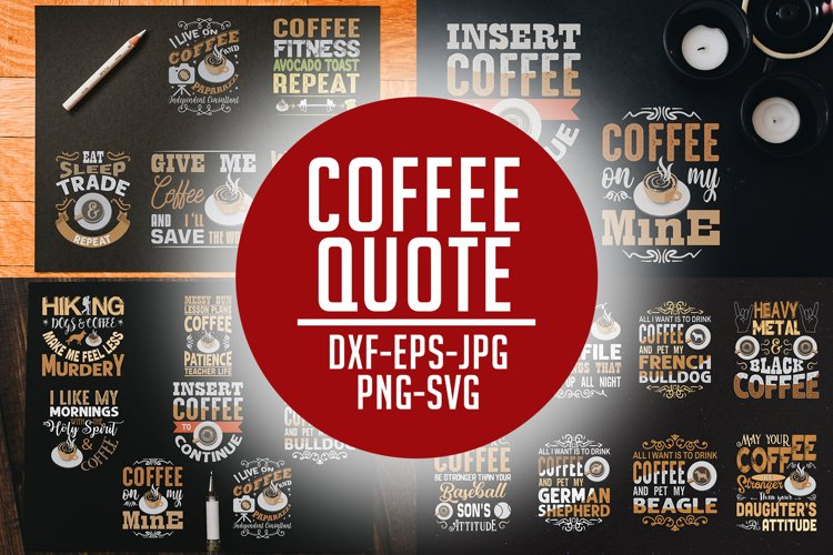 Coffee Quotes SVG Cricut Vol 7