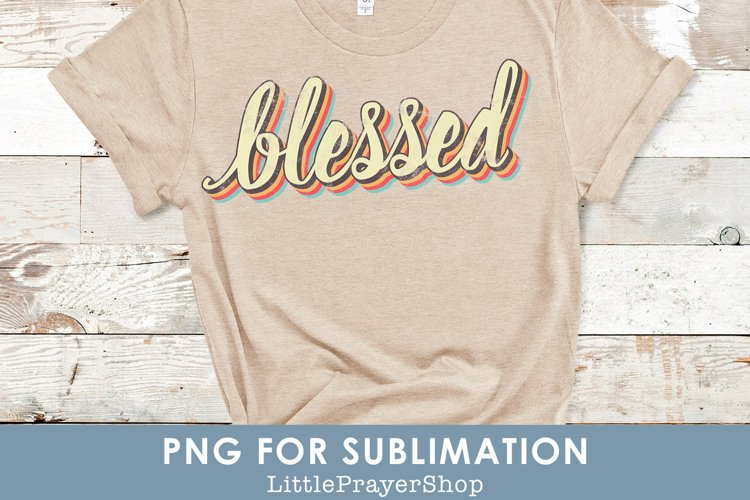 Blessed - PNG for Sublimation