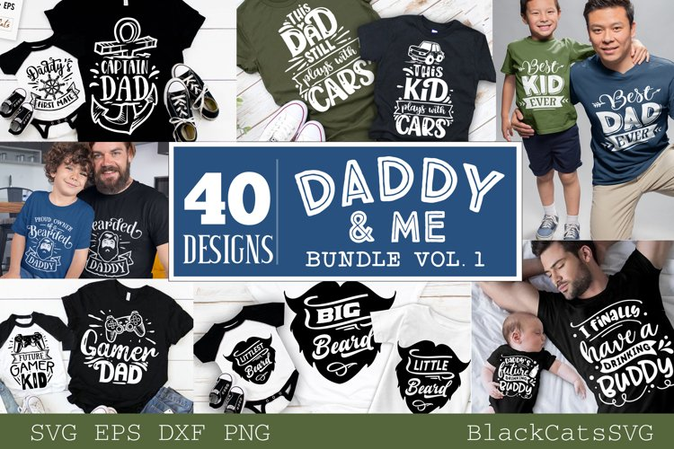 Daddy and me SVG bundle 40 designs vol 1 example image 1