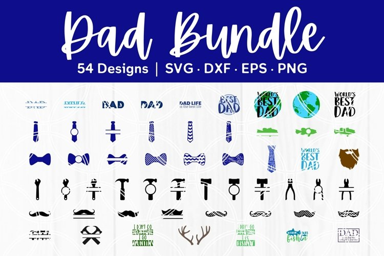 Dad SVG Fathers Day Cut Files DXF EPS PNG Cricut Silhouette
