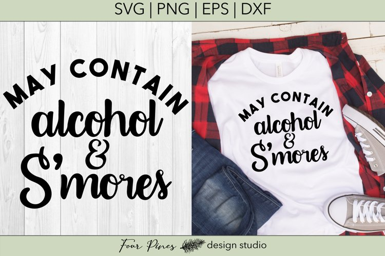 May Contain Alcohol And Smores - Cut File SVG example image 1