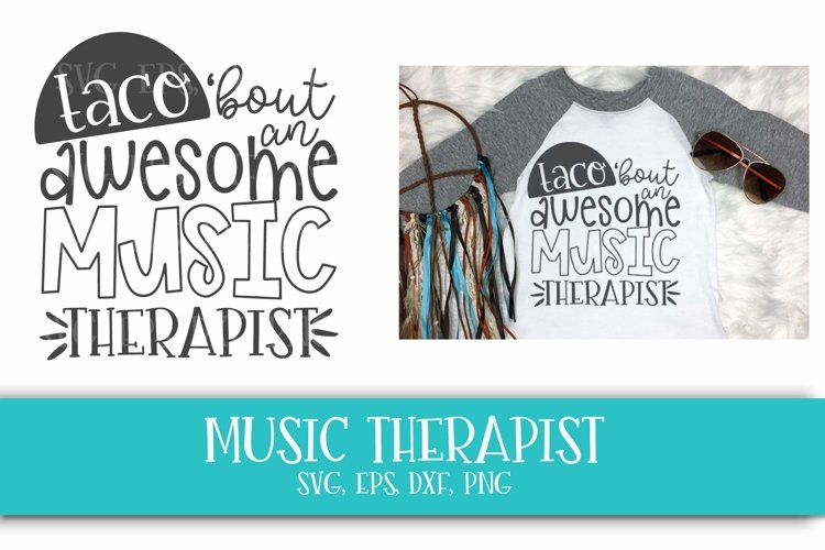 Music Teacher, School, Therapist, Taco, SVG, PNG, DXF, EPS example image 1