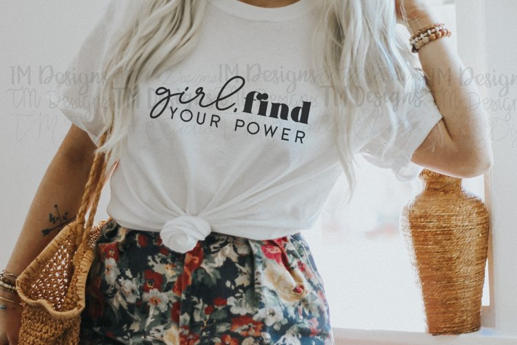 Girl, Find Your Power Printable / SVG example image 1